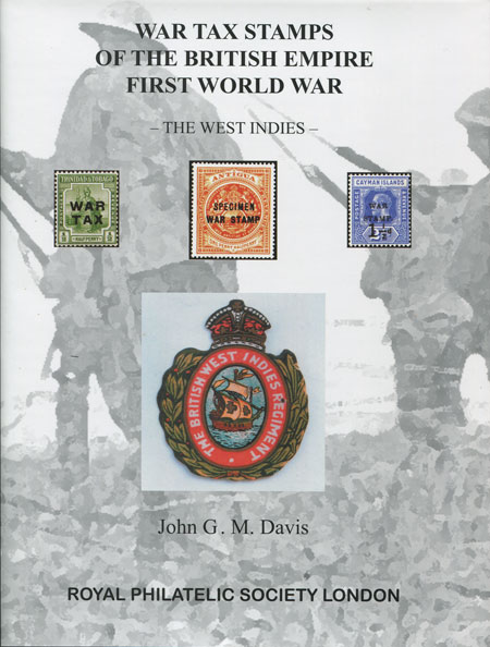DAVIS John G.M. War Tax Stamps of the British Empire First World War. - British West Indies.