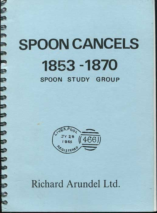 ARUNDEL R and Richard Spoon Cancels 1853-1870