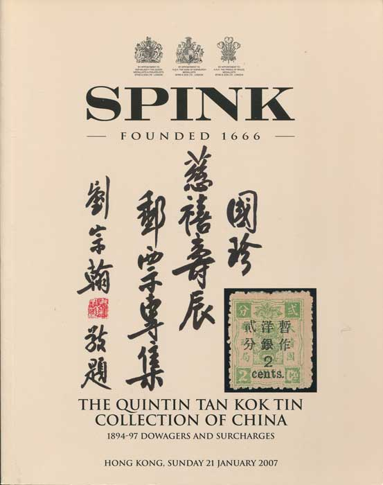2007 (21 Jan) Quintin Tan Kok Tin collection of China. 1894-97 Dowagers and Surcharges