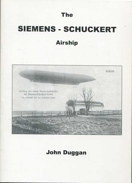 DUGGAN John The Siemens - Schuckert Airship