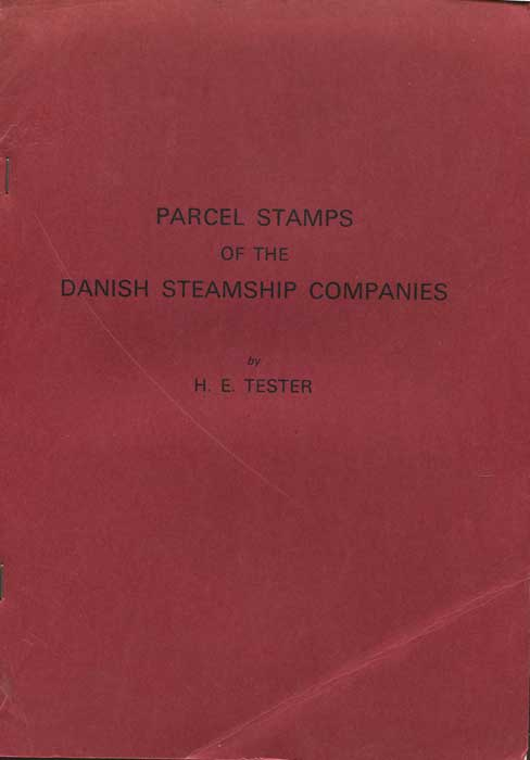 TESTER H.E. Parcel Stamps of the Danish Steamship Companies