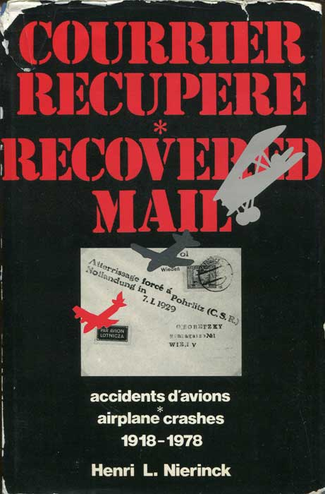 NIERINCK Henri L. Courrier Recupere. Recovered Mail. - Accidents d