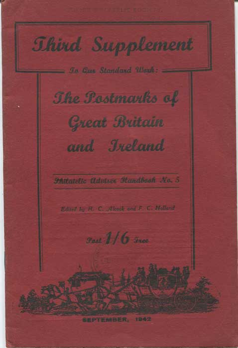 ALCOCK R.C. Third supplement to our standard work:  The Postmarks of Great Britain and Ireland.