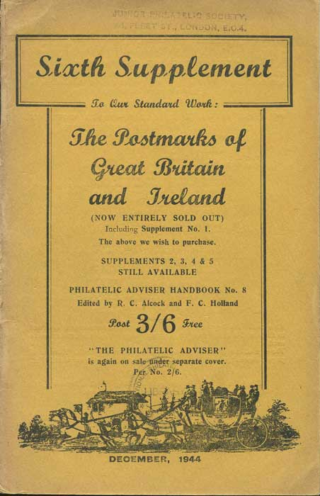 ALCOCK R.C. Sixth supplement to our standard work:  The Postmarks of Great Britain and Ireland.