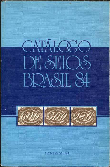 MEYER Rolf H. Catalogo De Selos Do Brasil 84