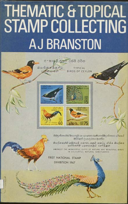 BRANSTON A.J. Thematic and Topical Stamp Collecting
