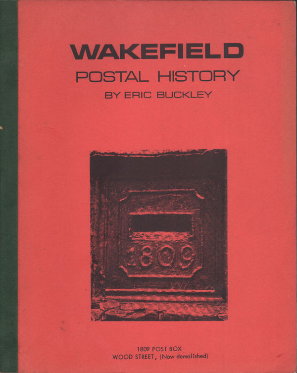 BUCKLEY Eric Wakefield postal history. - With historical information.