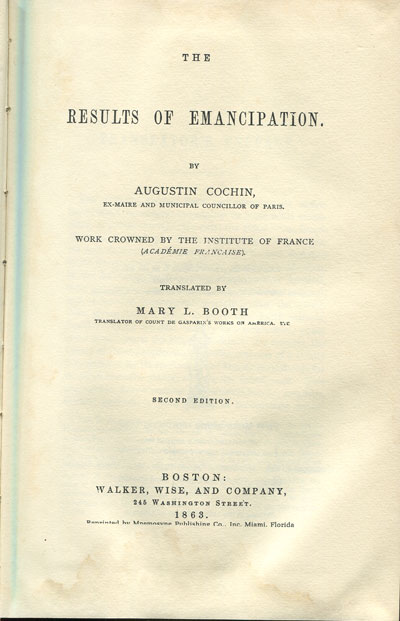 COCHIN A. The Results of Emancipation.