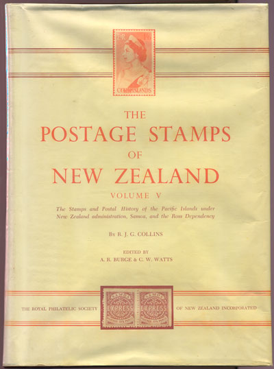 COLLINS R.J.G. and WATTS C.W. The postage stamps of New Zealand. - Vol. V