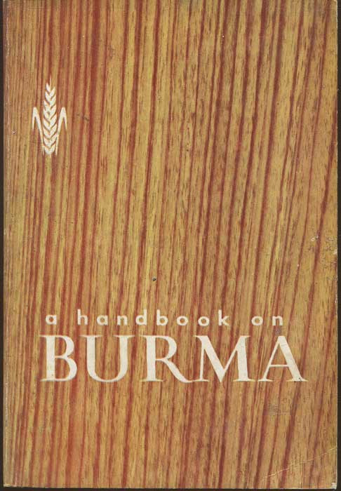 DIRECTORATE OF INFORMATION and A Handbook on Burma