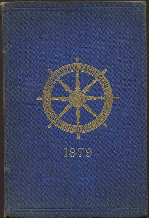 ANON Constitution, By-Laws, Sailing Regulations, Etc., of the Seawanhaka Corinthian Yacht Club of Oyster Bay