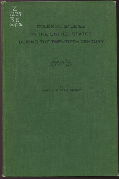 RAGATZ Lowell Colonial studies in the United States during the twentieth century.