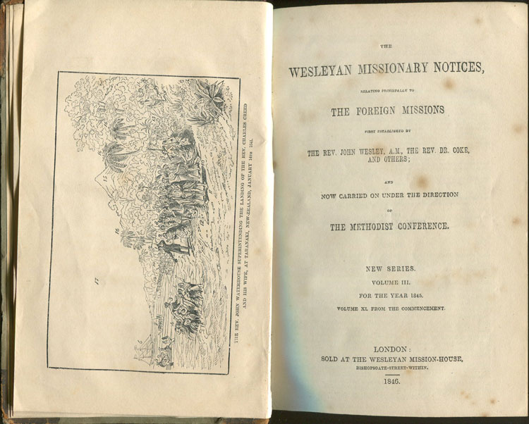 ANON The Wesleyan Missionary Notices, relating principally to the Foreign Missions first established by The Rev. John Wesley, A.M., the Rev. Dr Coke, and others, and now carried on under the Direction of the Methodist Conference. - New Series Volume III for the year 1845.