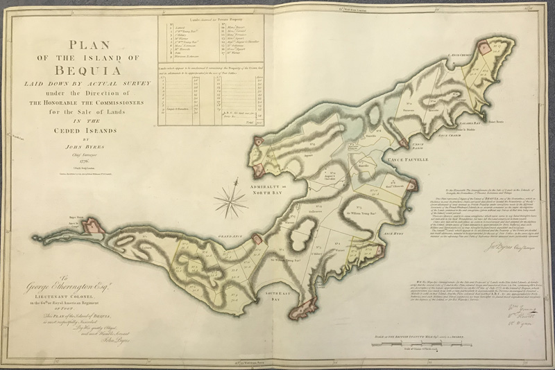 BYRES John Plan of the Island of Bequia laid down by the actual survey under the Direction of the Honourable the Commissioners for the Sale of Lands in the Ceded Islands By John Byres Chief Surveyor 1776. I. Bayly Scupt London