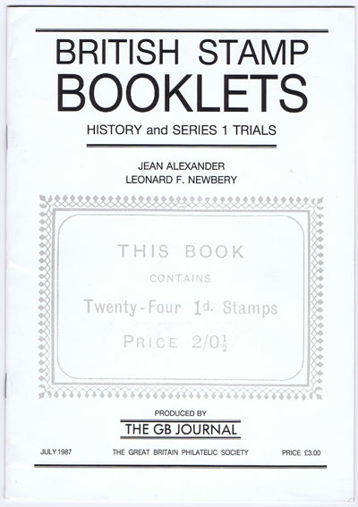 ALEXANDER Jean and NEWBERY Leonard F. British Stamp Booklets.