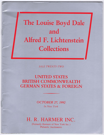 1992 (27 Oct) Louise Boyd Dale and Alfred F. Lichtenstein Collections of United States, British Commonwealth, German States & Foreign.