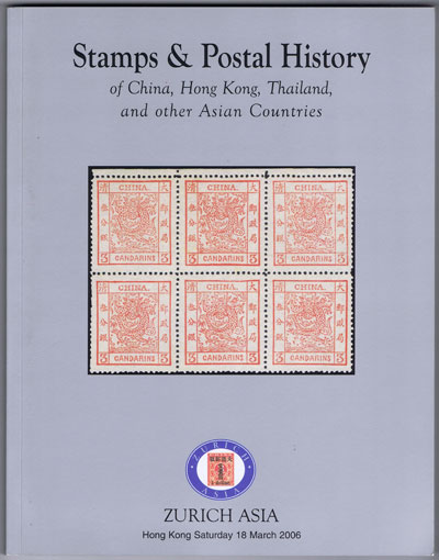 2006 (18 Mar) Stamps and postal history of China, Hong Kong, Thailand and other Asian countries.