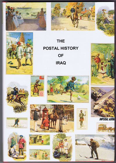 PEARSON Patrick B. and PROUD E.B. Postal history of Iraq. - (Postal History of British Colonies)