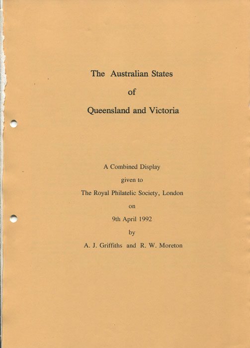 GRIFFITHS A.J. and MORETON R.W. The Australian States of Queensland and Victoria.