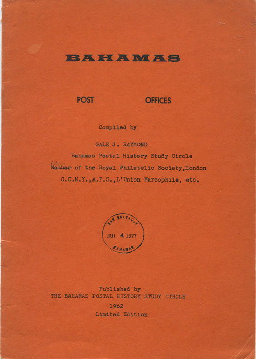 RAYMOND Gale J. Bahamas Post Offices.