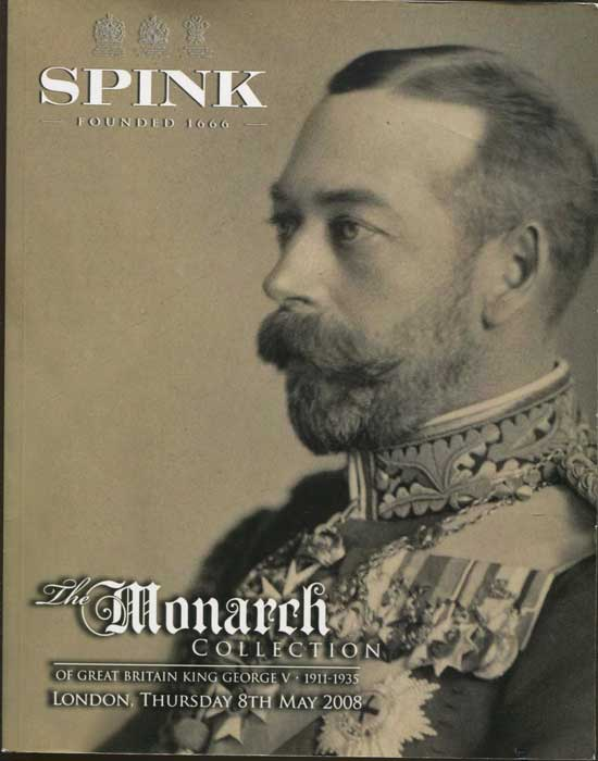 2008 (8 May) The Monarch Collection of Great Britain King George V. 1911-1935. Part One.