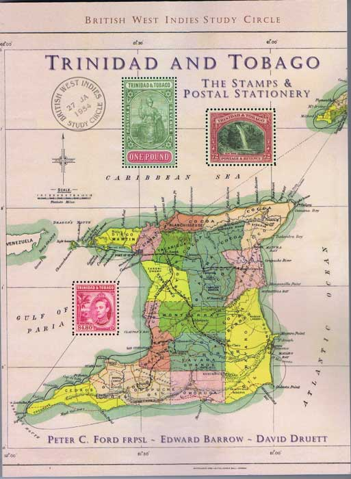 FORD Peter C. and BARROW Edward, DRUETT David Trinidad and Tobago. The stamps and postal stationery