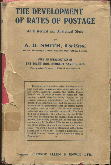 SMITH A.D. The development of rates of postage. - An historical and analytical study.