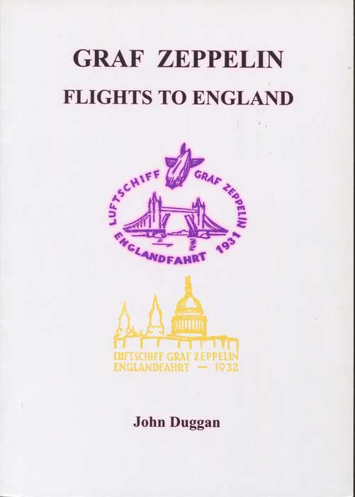 DUGGAN John Graf Zeppelin Flights to England