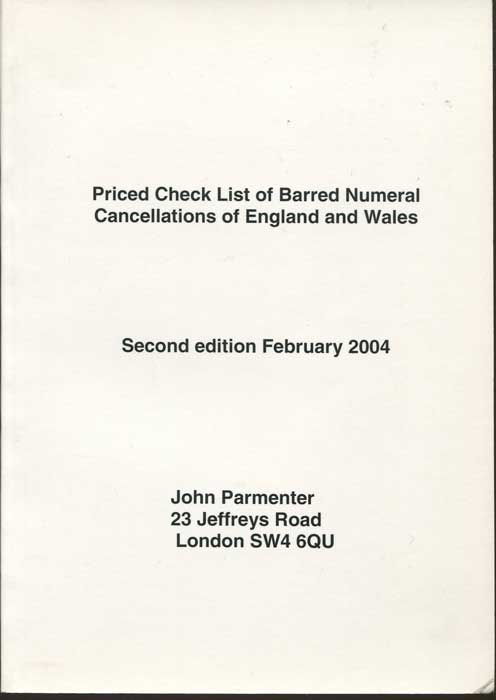 PARMENTER John Priced Check List of Barred Numeral Cancellations of England and Wales